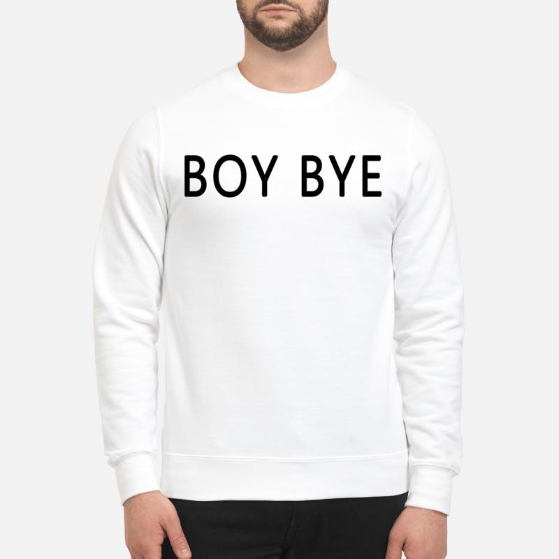 Boy Bye Sweater