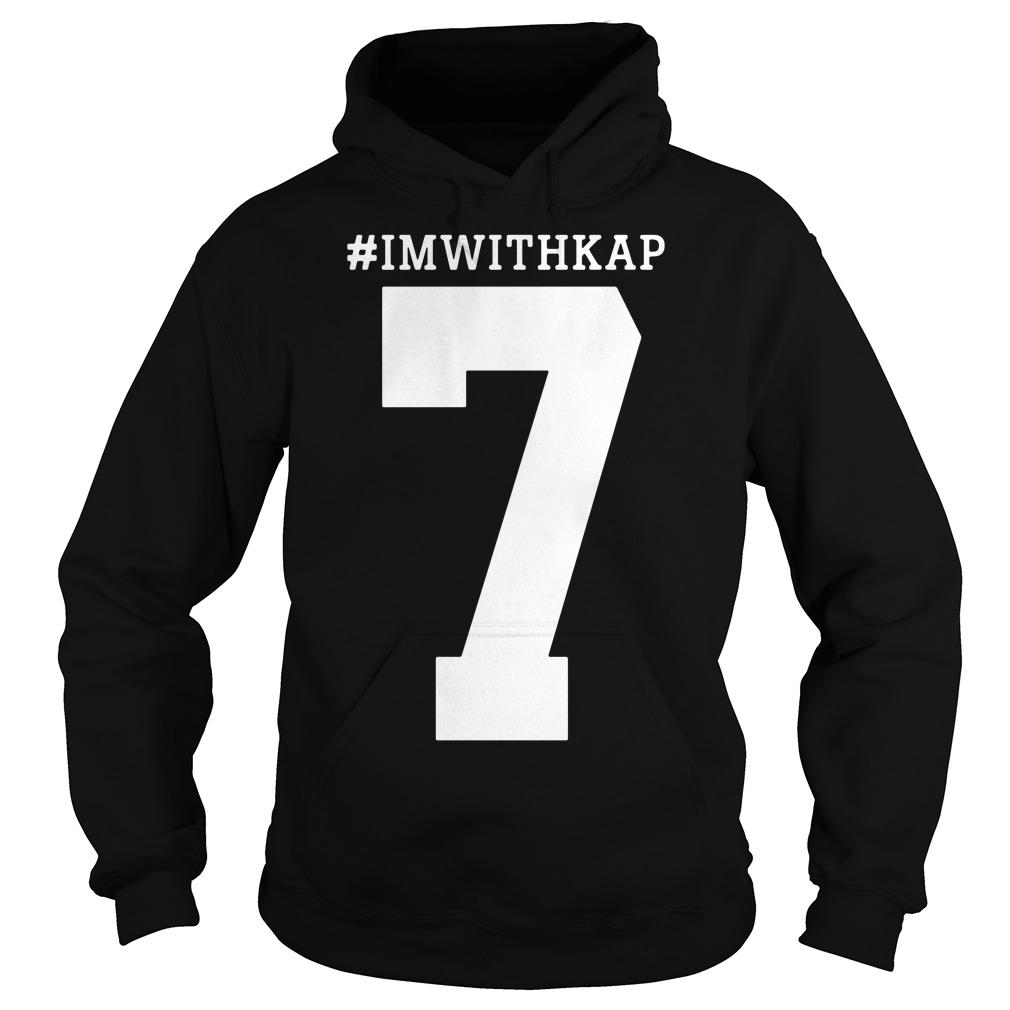 Colin Kaepernick's I'm with Kap Hoodie