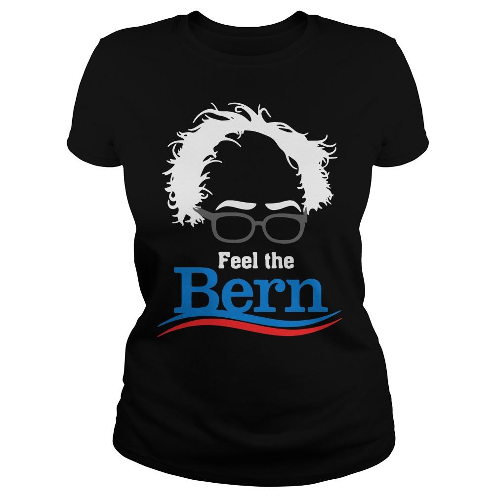 Feel The Bern Ladies Tee