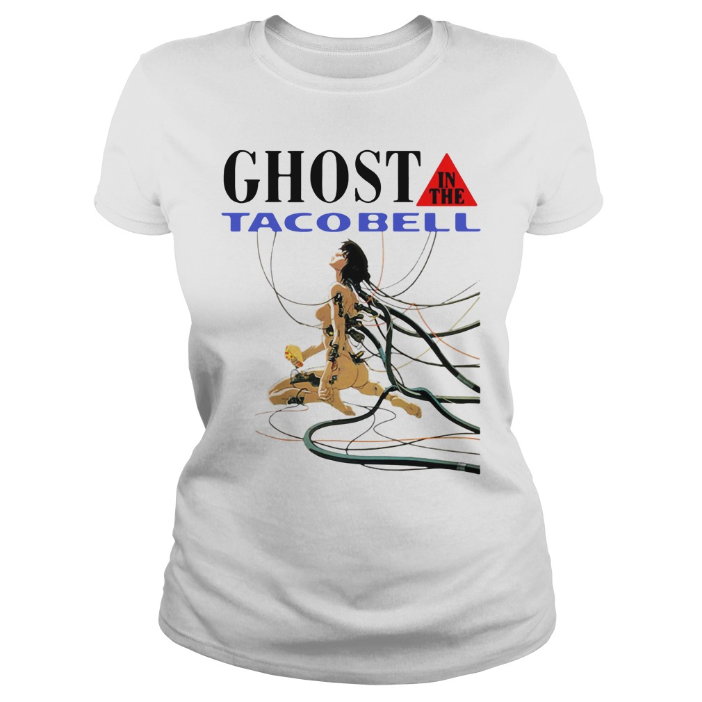 Ghost In The Taco Bell Ladies Tee