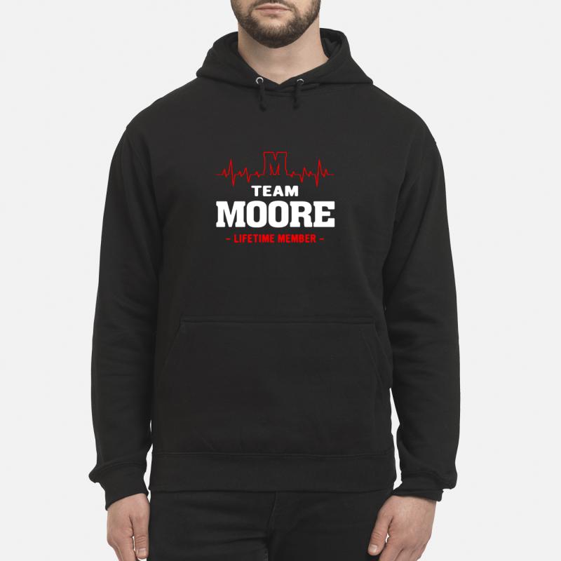 Team Moore Lifetime Member Hoodie