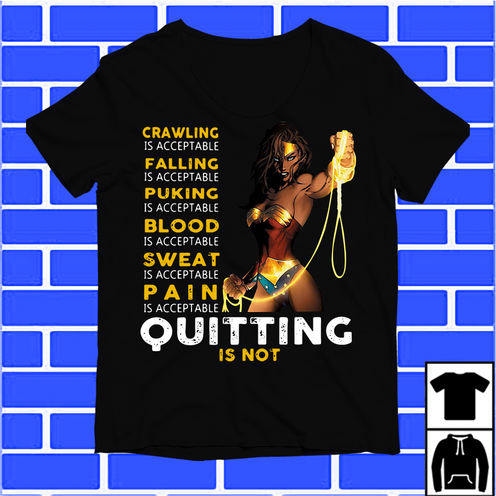 Wonder Woman Quitting Is Not Shirt