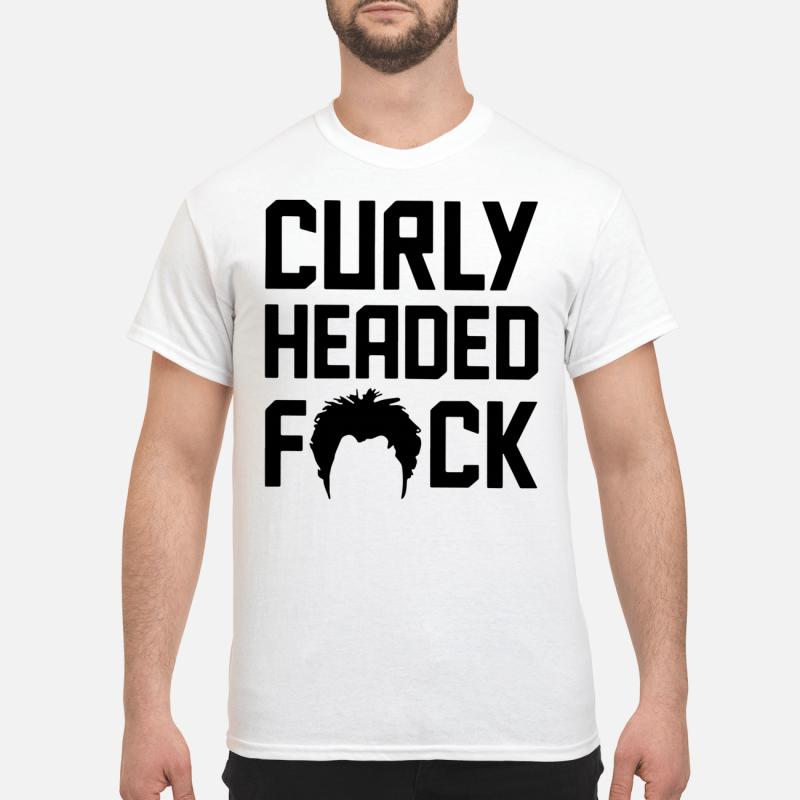 Curly Headed Fuck Guy Tees