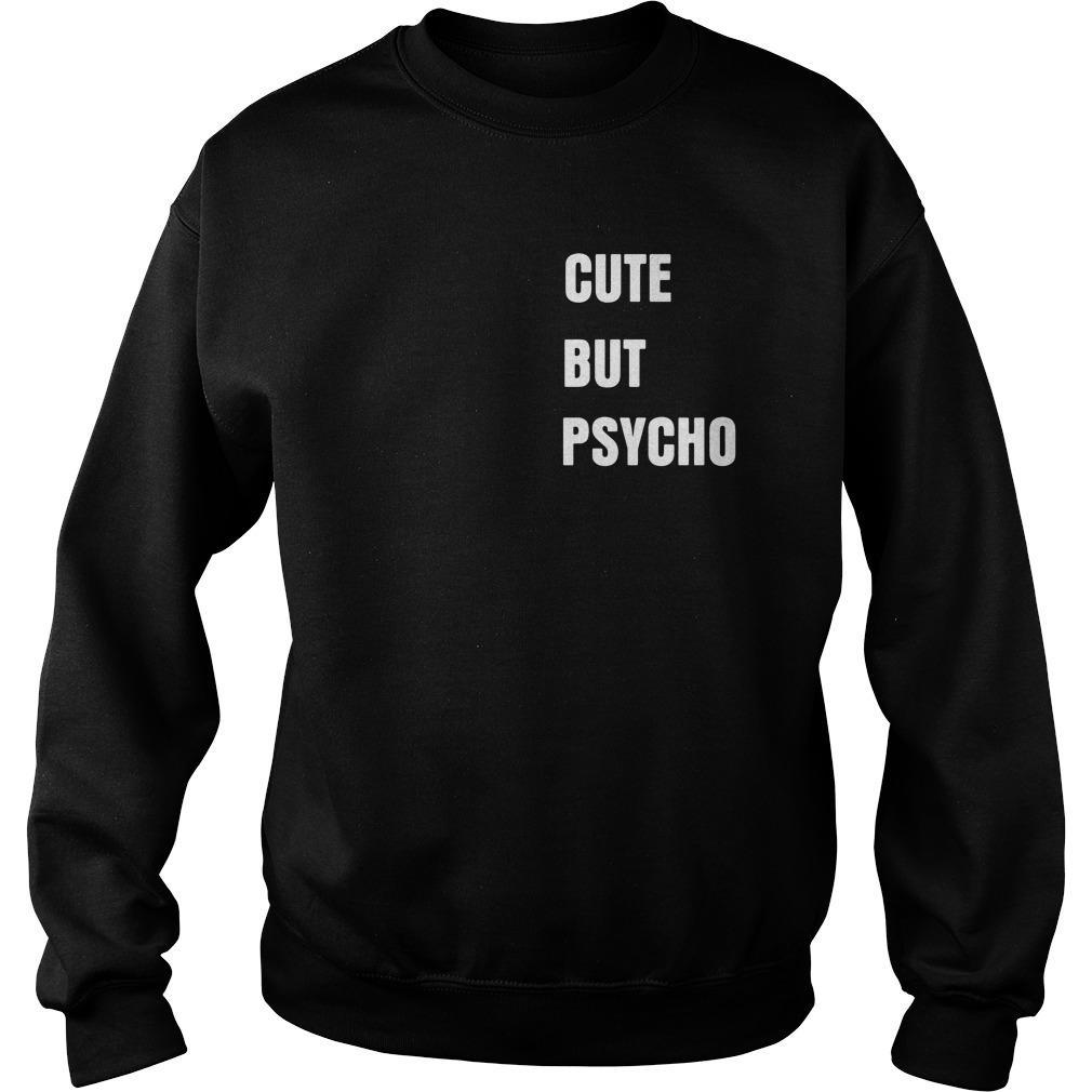 Cute But Psycho Sweater