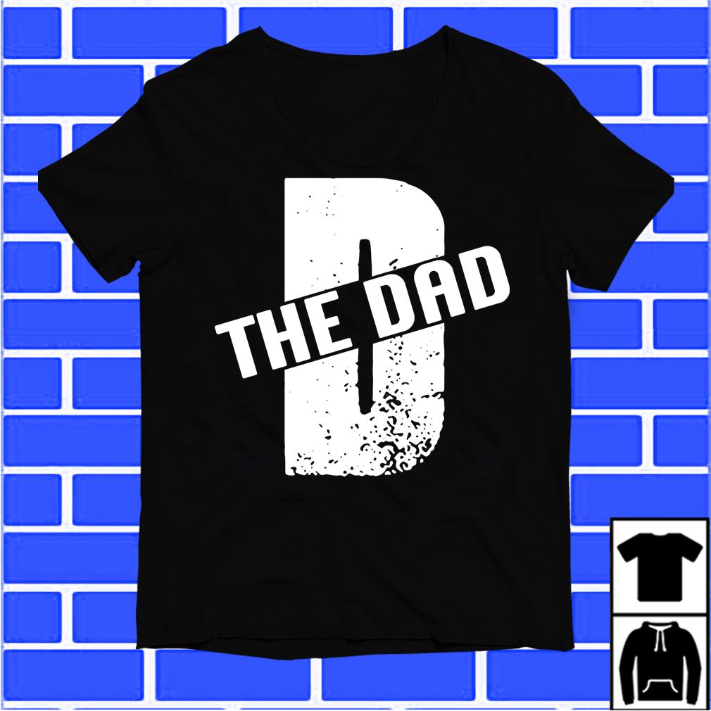 D The Dad Shirt