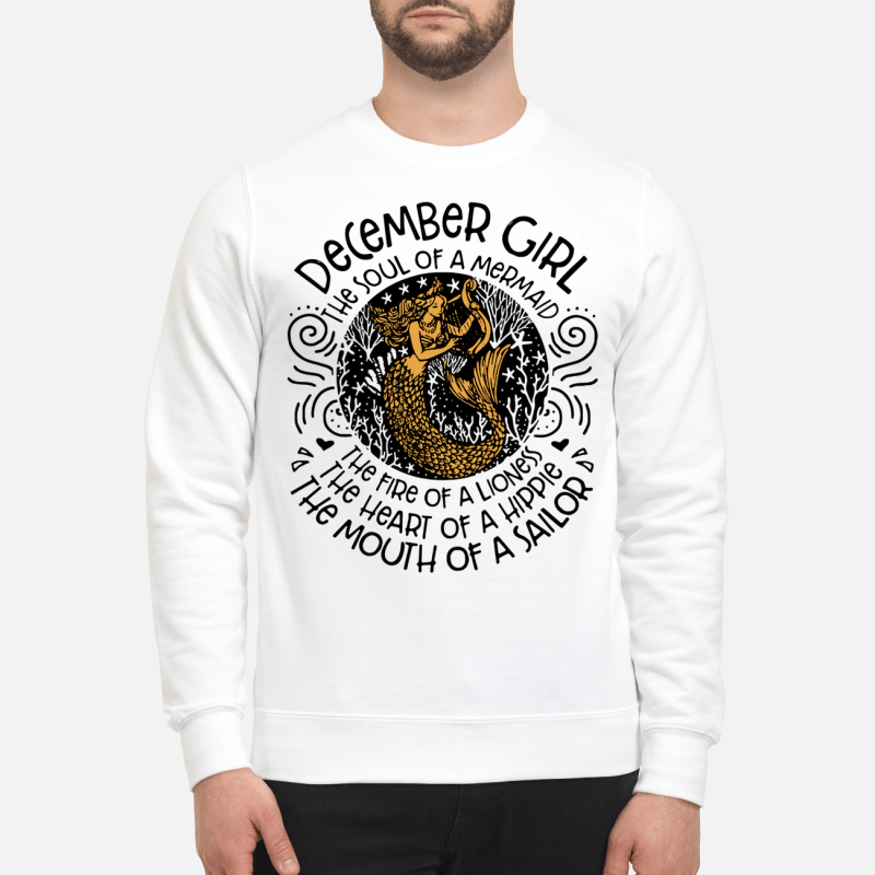 December Girl The Soul Of Mermaid The Fire Of A Lioness Sweater