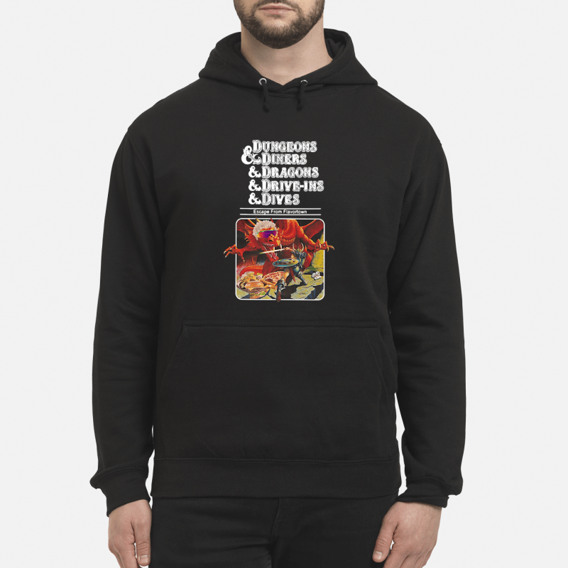 Dungeons And Diners And Dragons And Drive-Ins And Dives Hoodie