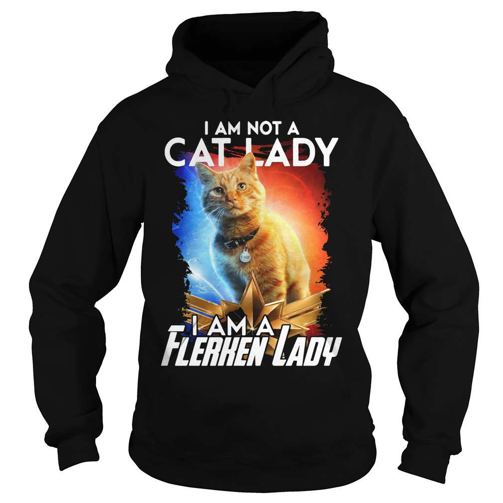 Goose The Cat I Am Not A Cat Lady I Am A Flerken Lady Hoodie