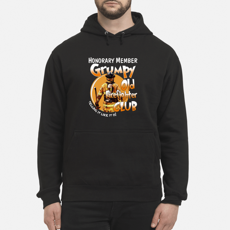 Honorary Member Grumpy Old Firefighter Club Hoodie