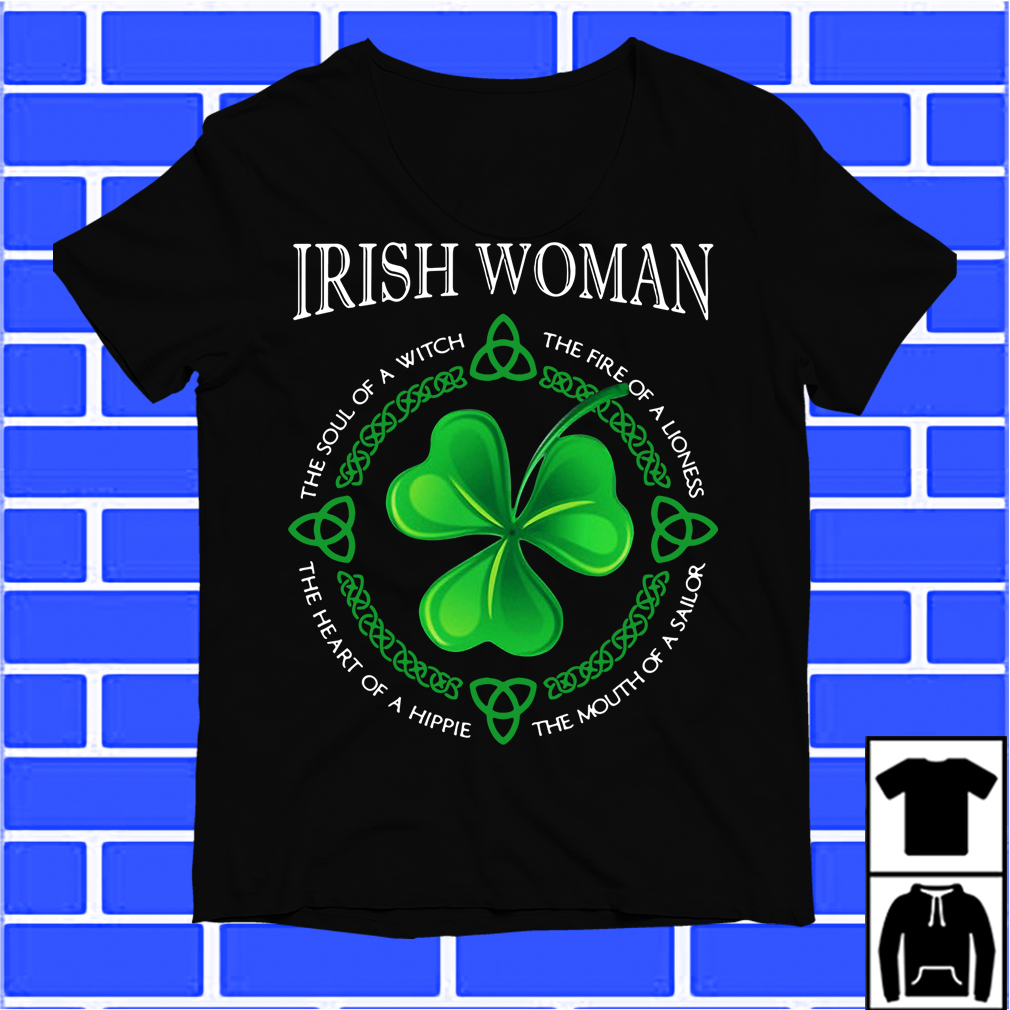 Irish Woman The Soul Of An Angel The Mouth Of A Sailor Shirt