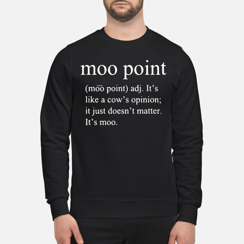 Moo Point Definition Sweater