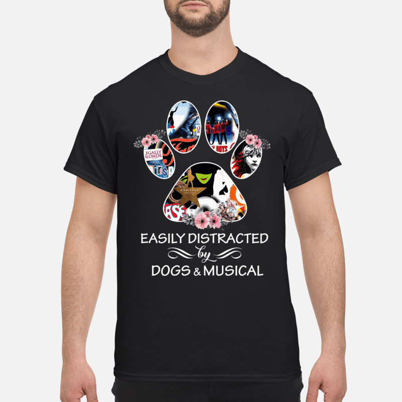 Paw Easily Distracted By Dogs And Musical Guy Tees