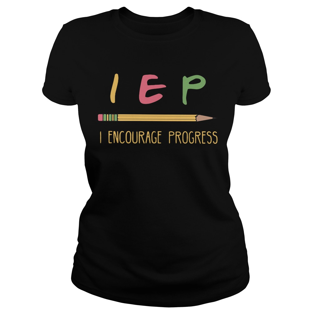 Pencil Iep I Expect Progress Ladies Tee