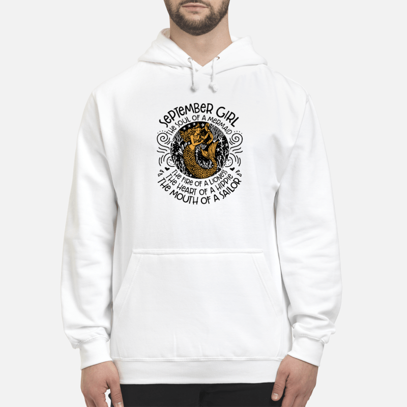 September Girl The Soul Of Mermaid The Fire Of A Lioness Hoodie