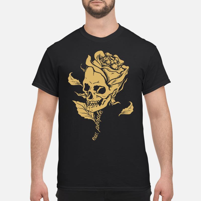 Skull Rose Ew People Guy Tees