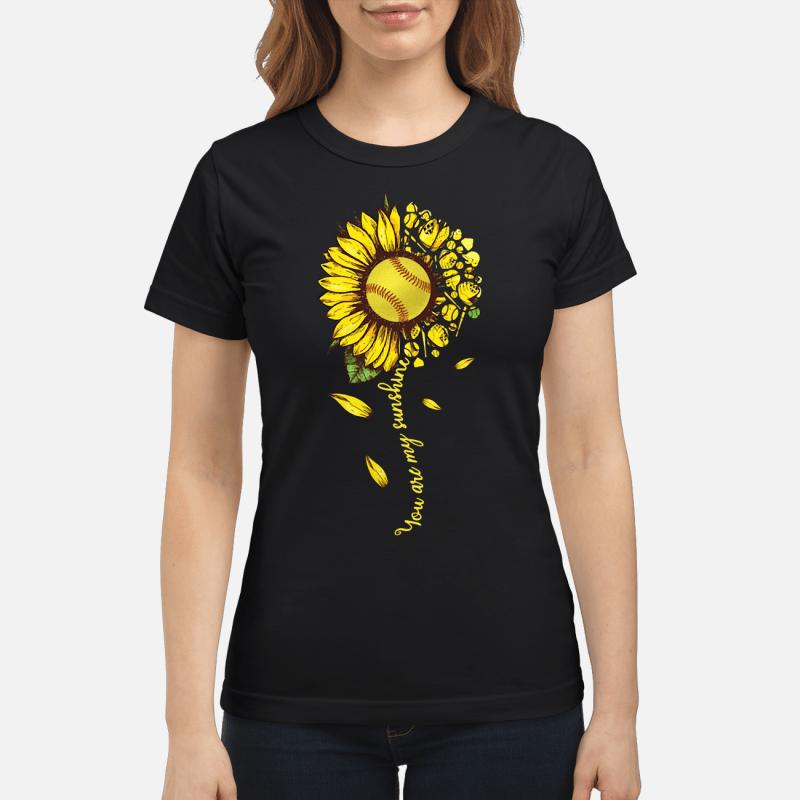 Sunflower You Are My Sunshine Ladies Tee
