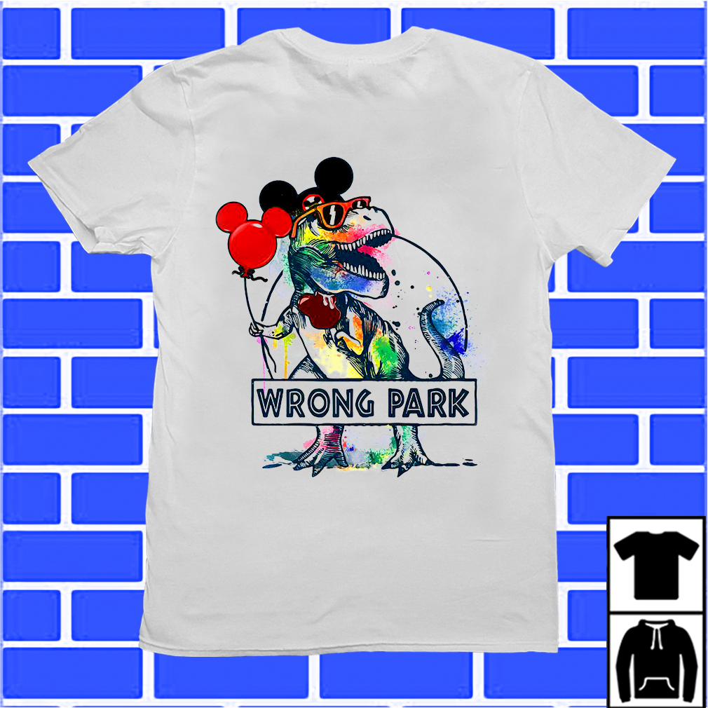 T-Rex With Mickey Ear Wrong Park Shirt