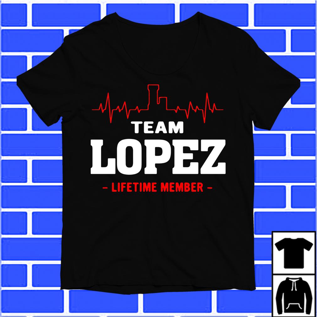 Team Lopez Lifetime Member Shirt