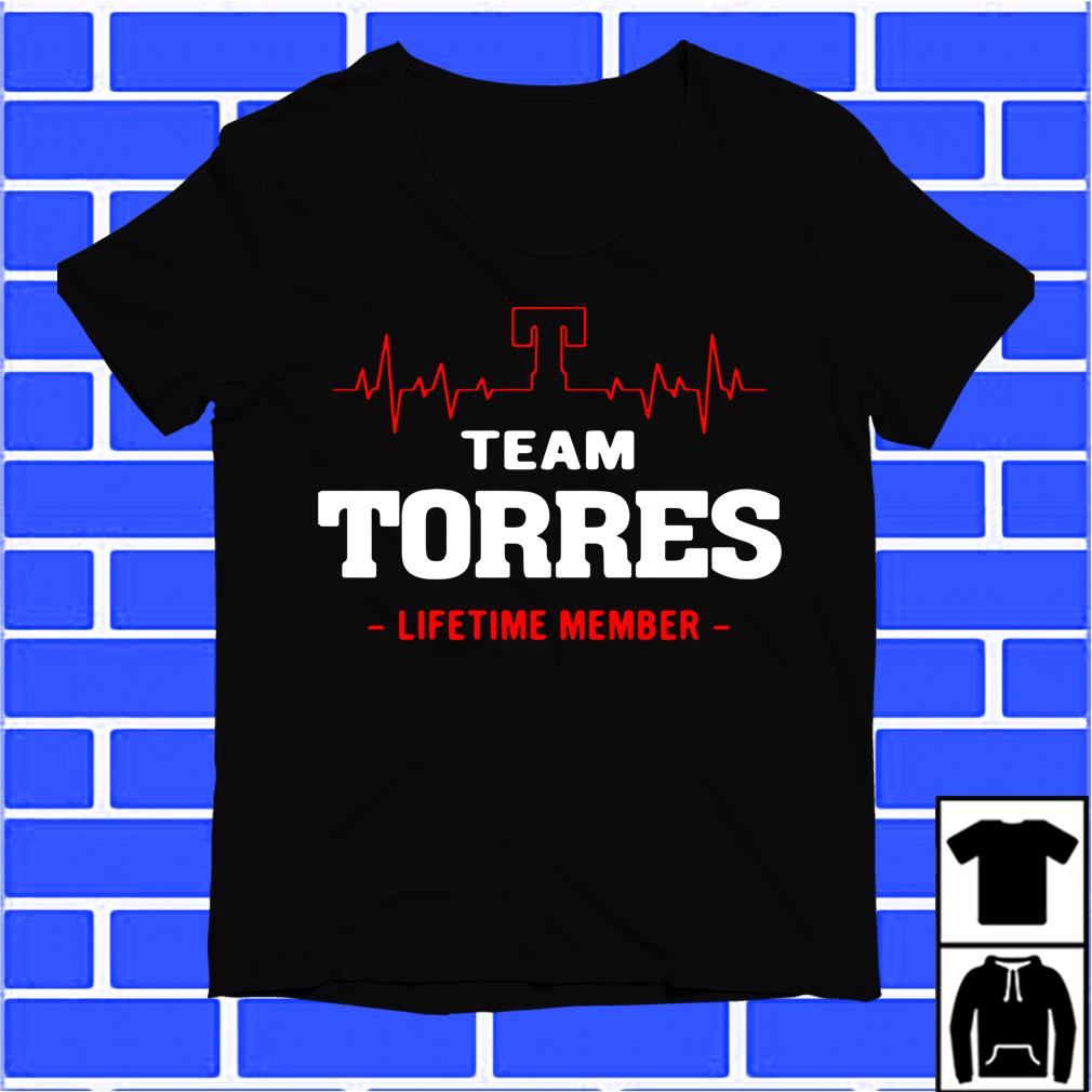 Team Torres Lifetime Member Shirt