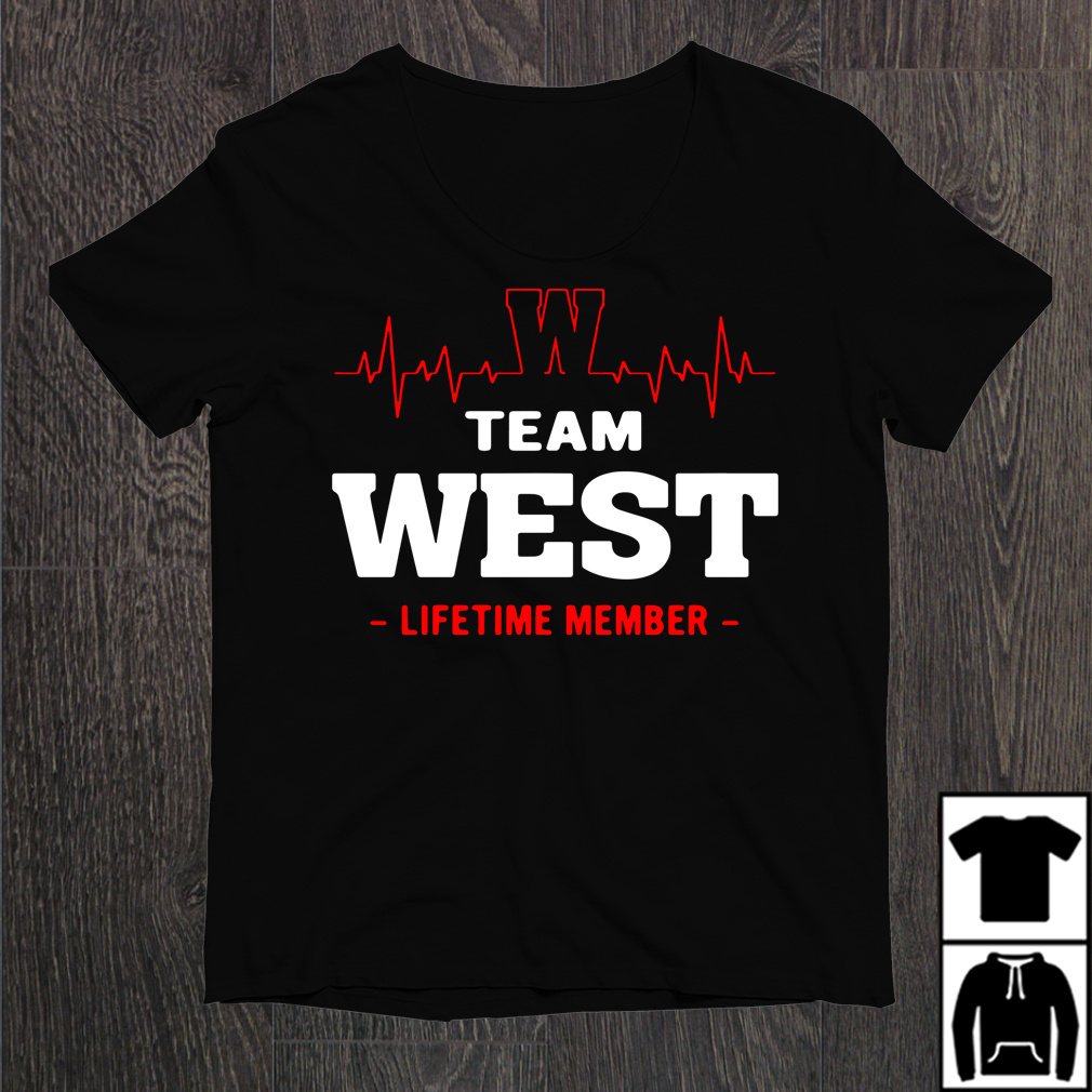Team West Lifetime Member Shirt