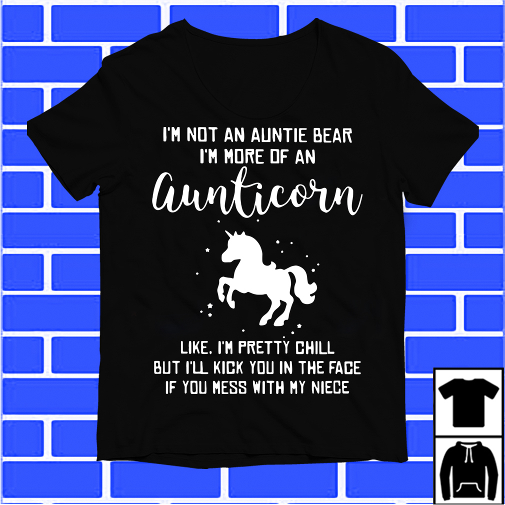 Unicorn I'M Not An Auntie Bear I'M More Of An Auntiecorn Shirt