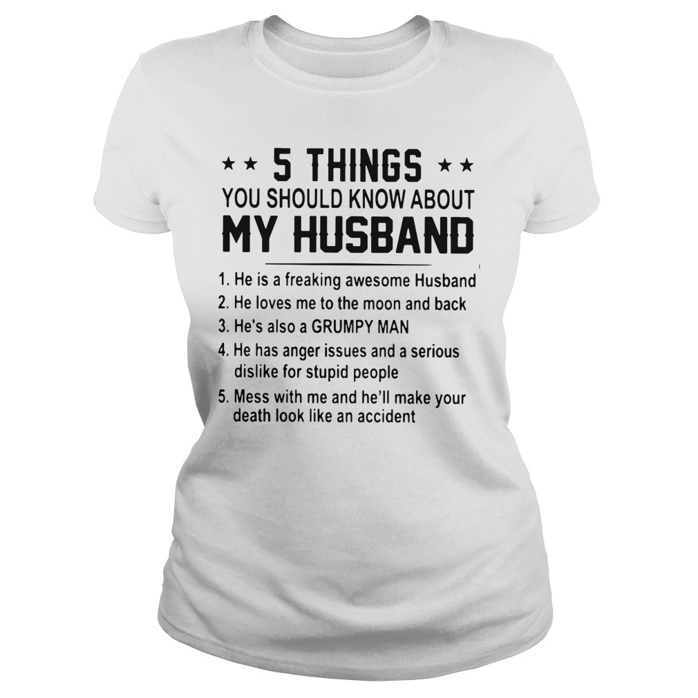5 Things You Should Know About My Husband Ladies Tee