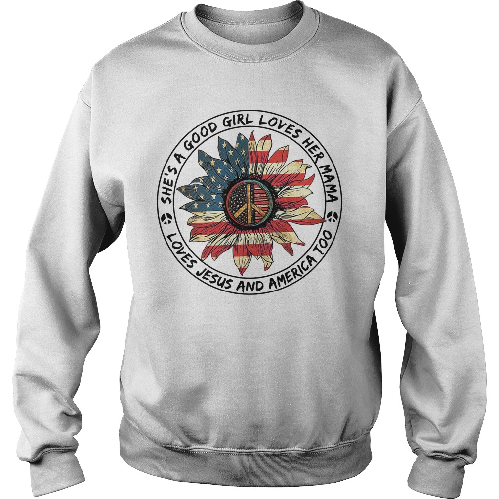 American Flag Flower She'S A Good Girl Loves Her Mama Loves Jesus And America Hoodie