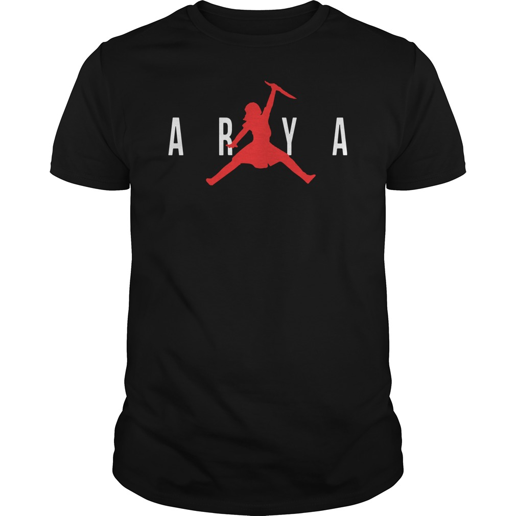 Arya Air Jordan Game Of Thrones Got Guy Tees