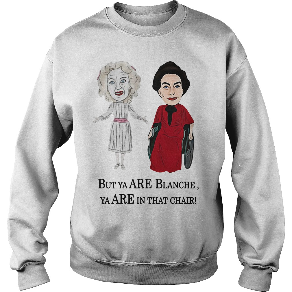 Baby Jane And Joan Crawford But Ya Are Blanche Ya Are In That Chair Sweater