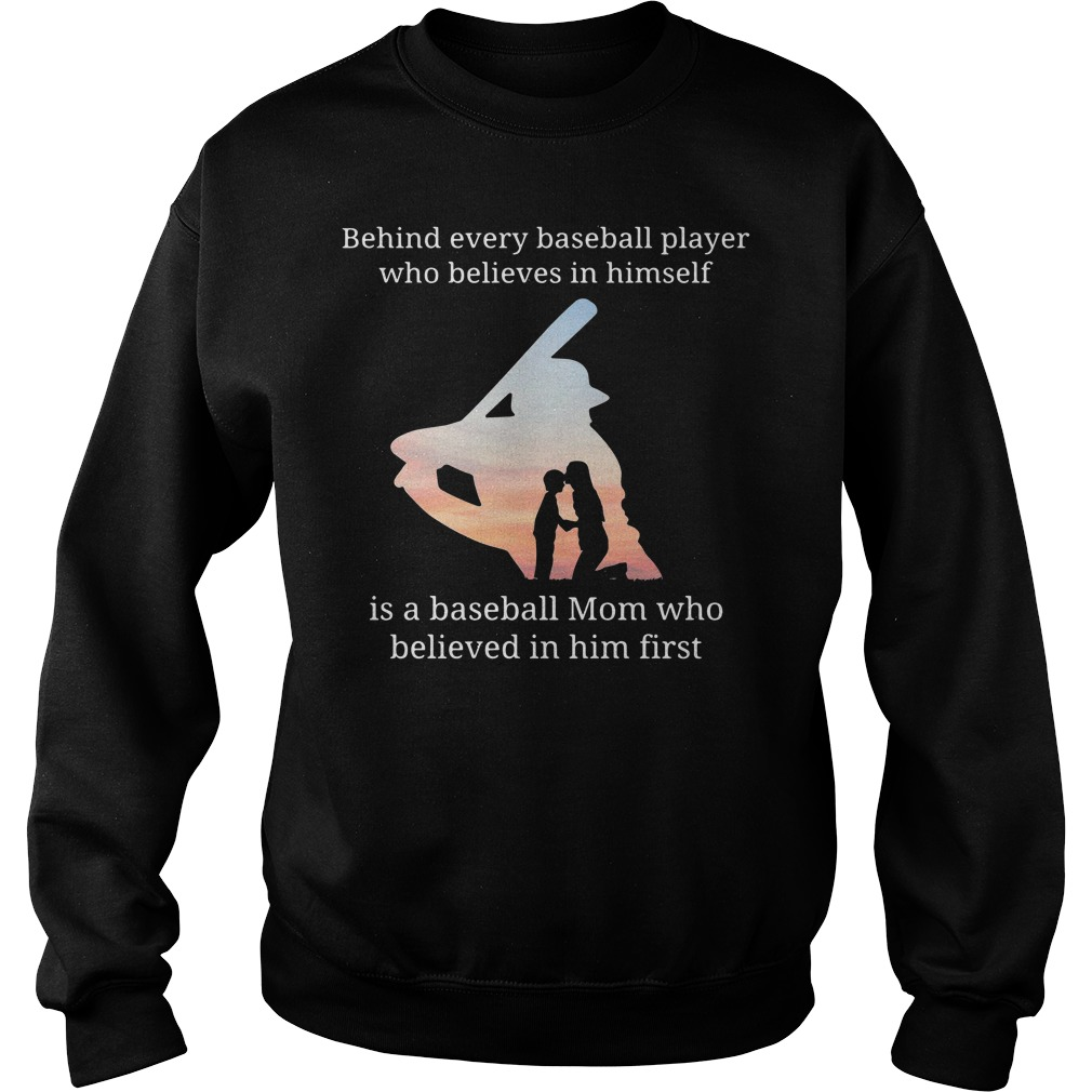 Behind Every Baseball Player Who Believes In Himself Is A Baseball Mom Sweater