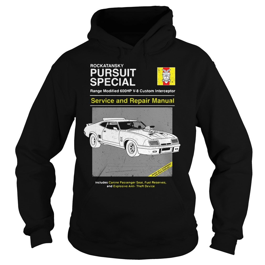 Car Rockatansky Pursuit Special Service And Repair Manual Hoodie