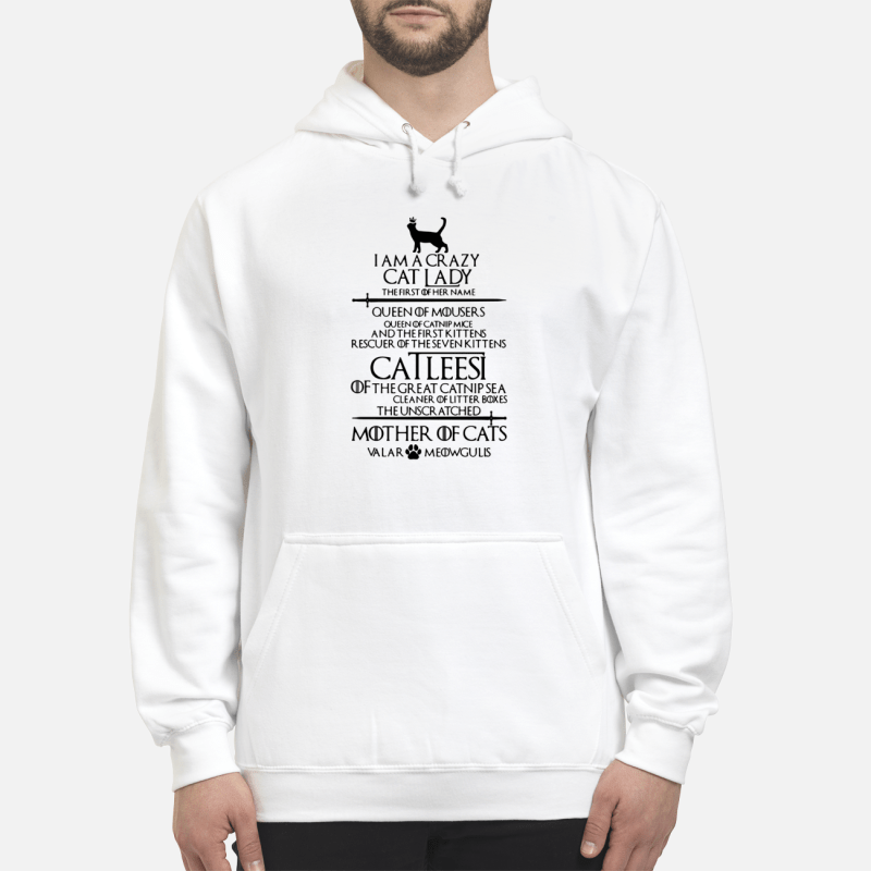 Game Of Thrones I Am A Crazy Cat Lady Hoodie