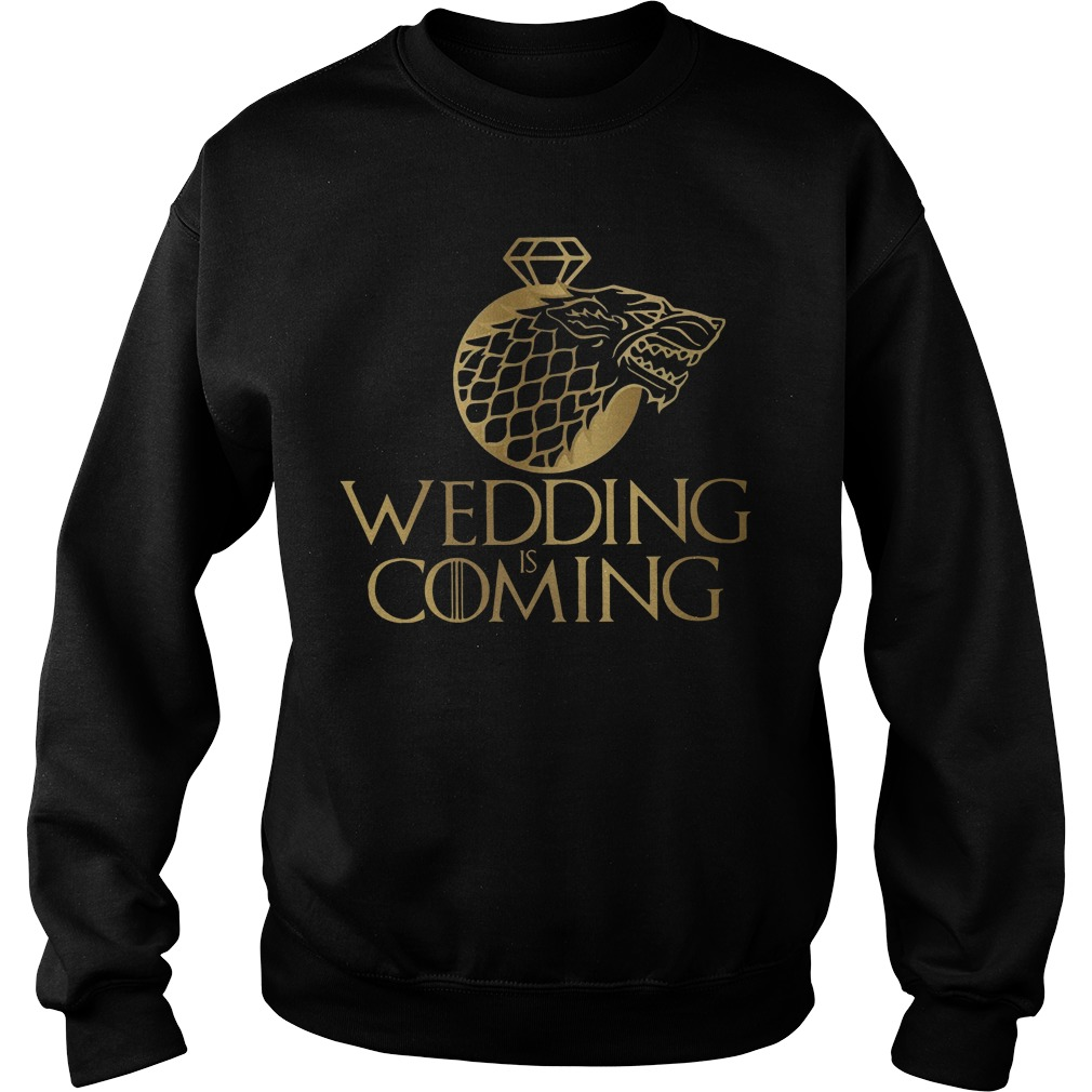 Games Of Thrones House Stark Wedding Is Coming Sweater
