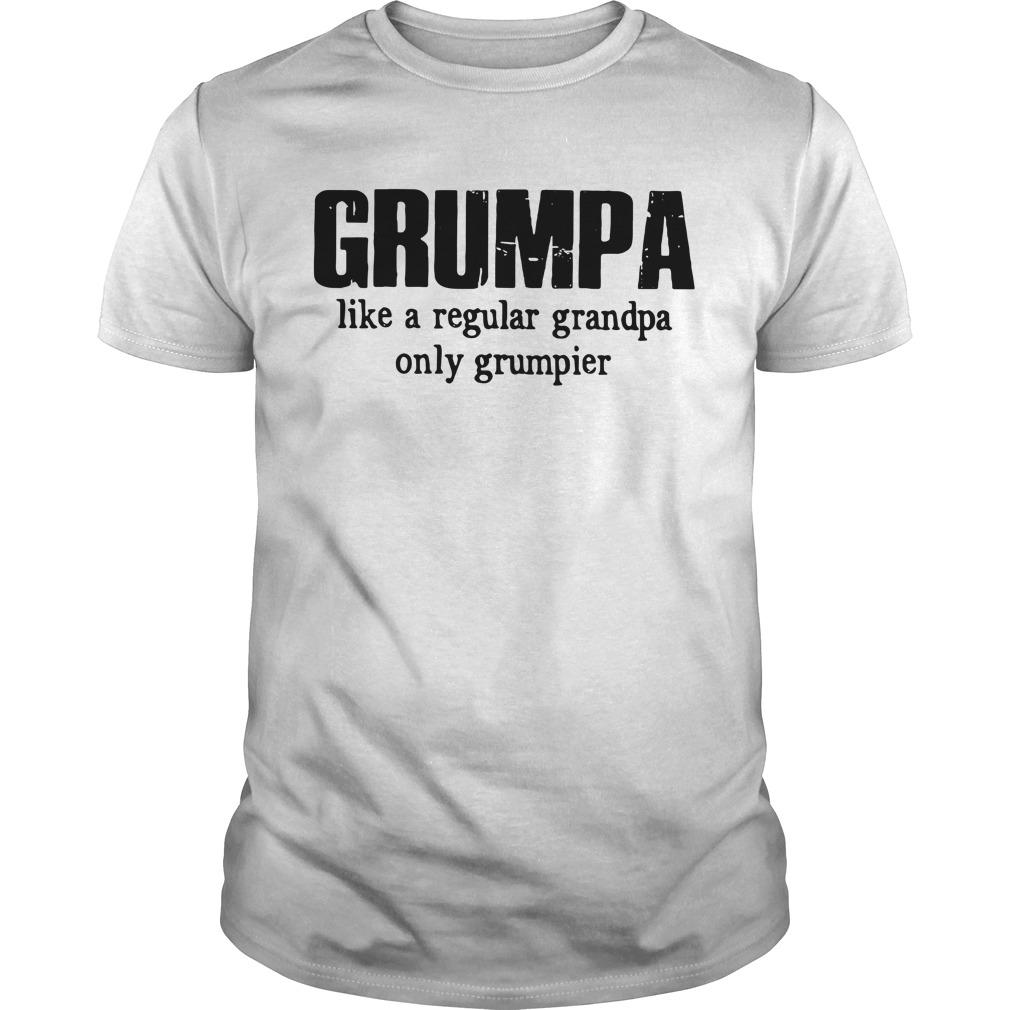 Grumpa Like A Regular Grandpa Only Grumpier Guy Tees