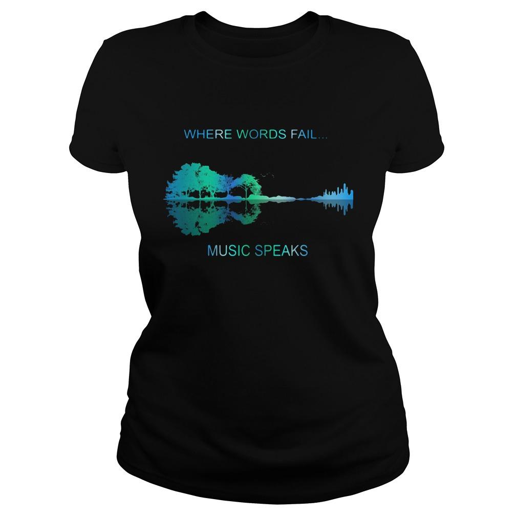 Guitar Lake Shadow Where Words Fail Music Speaks Ladies Tee