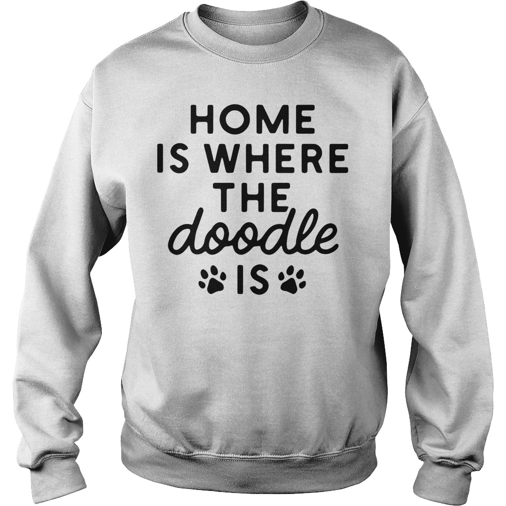 Paws Home Is Where The Doodle Is Sweater