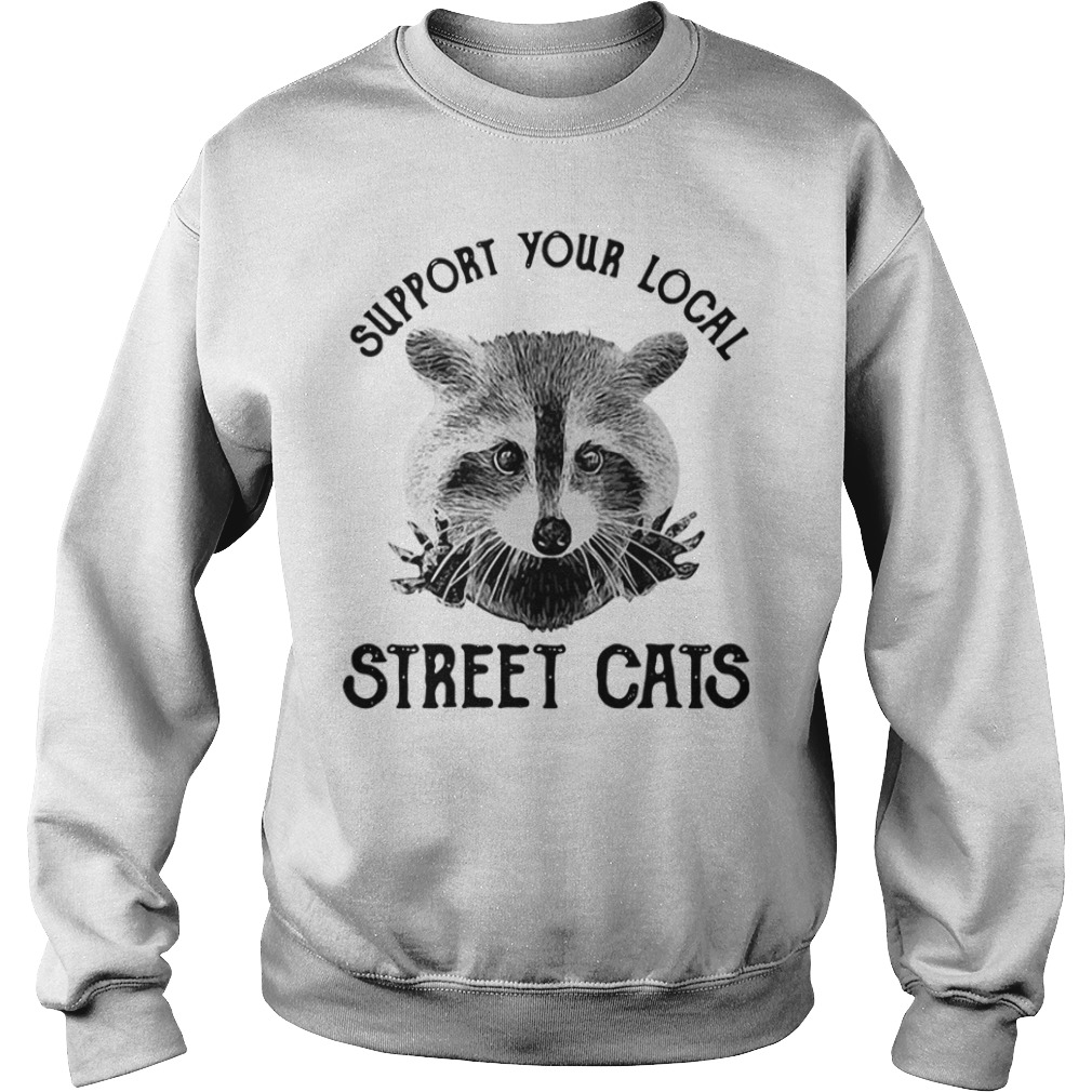 Raccoon Support Your Local Street Cats Sweater