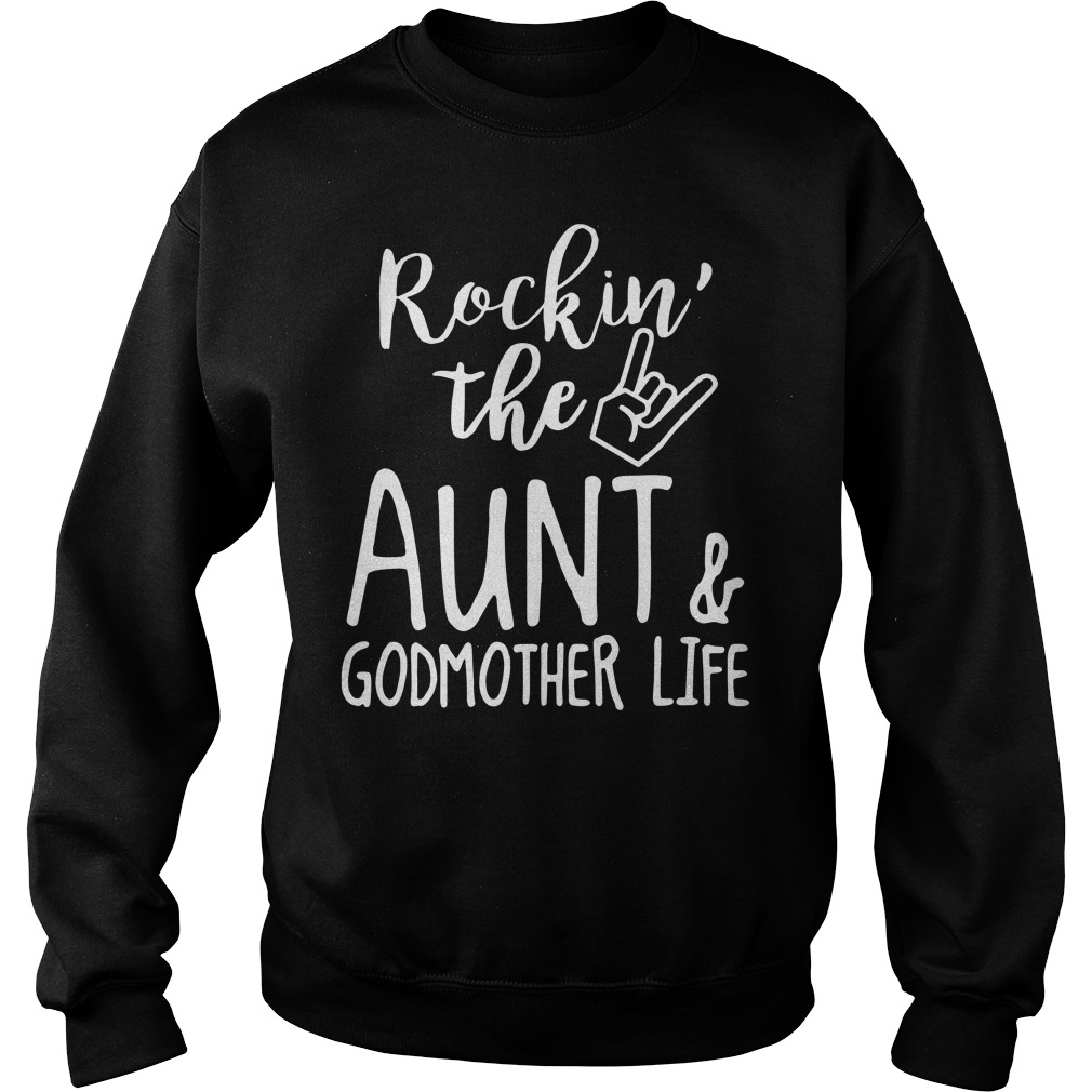 Rockin' The Aunt And Godmother Life Sweater