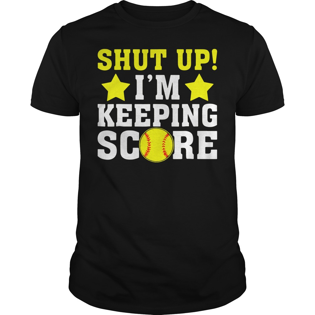 Solfball And Stars Shut Up I'M Keeping Score Guy Tees