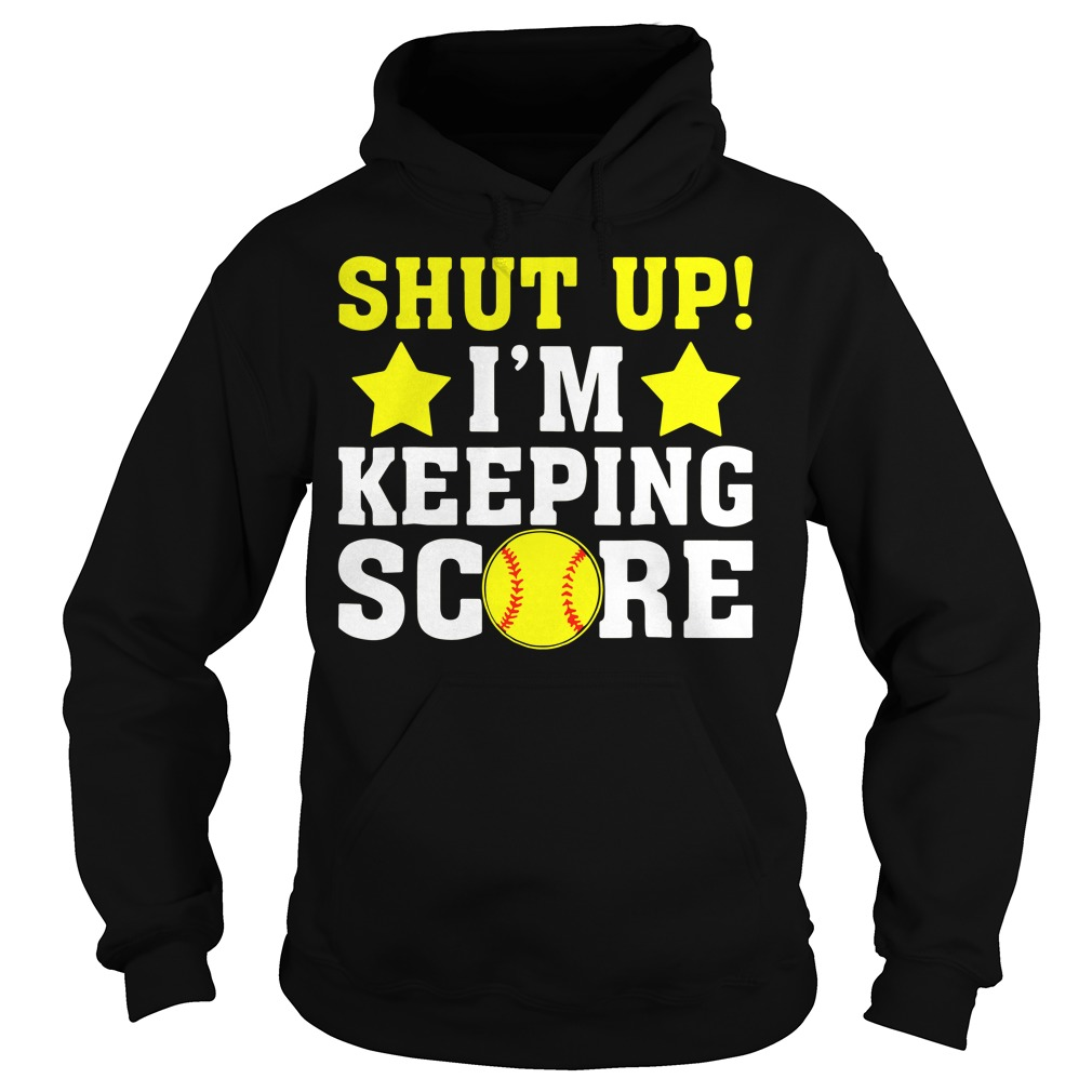 Solfball And Stars Shut Up I'M Keeping Score Hoodie
