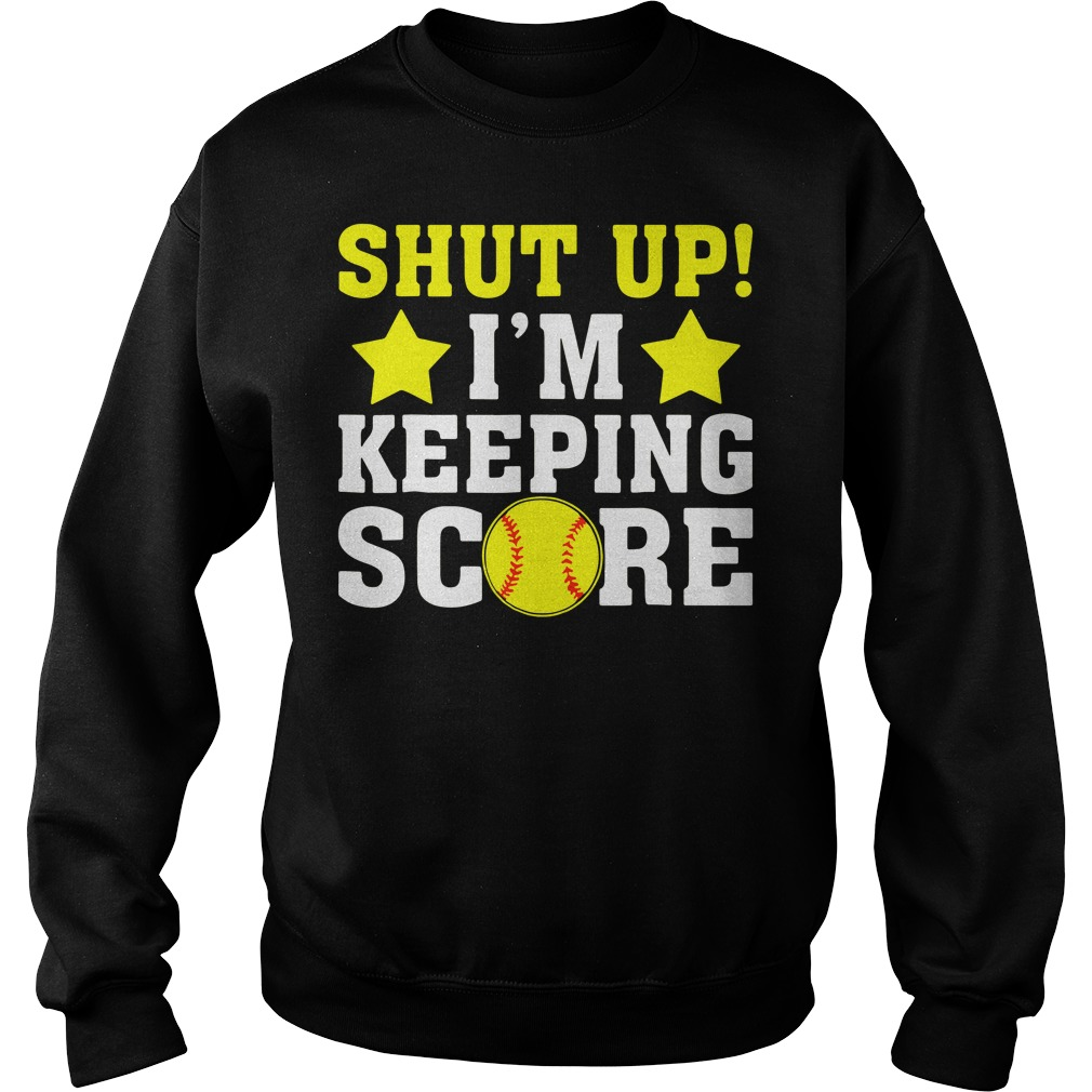 Solfball And Stars Shut Up I'M Keeping Score Sweater