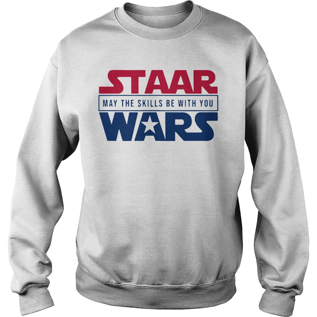 Staar May The Skills Be With You Wars Sweater