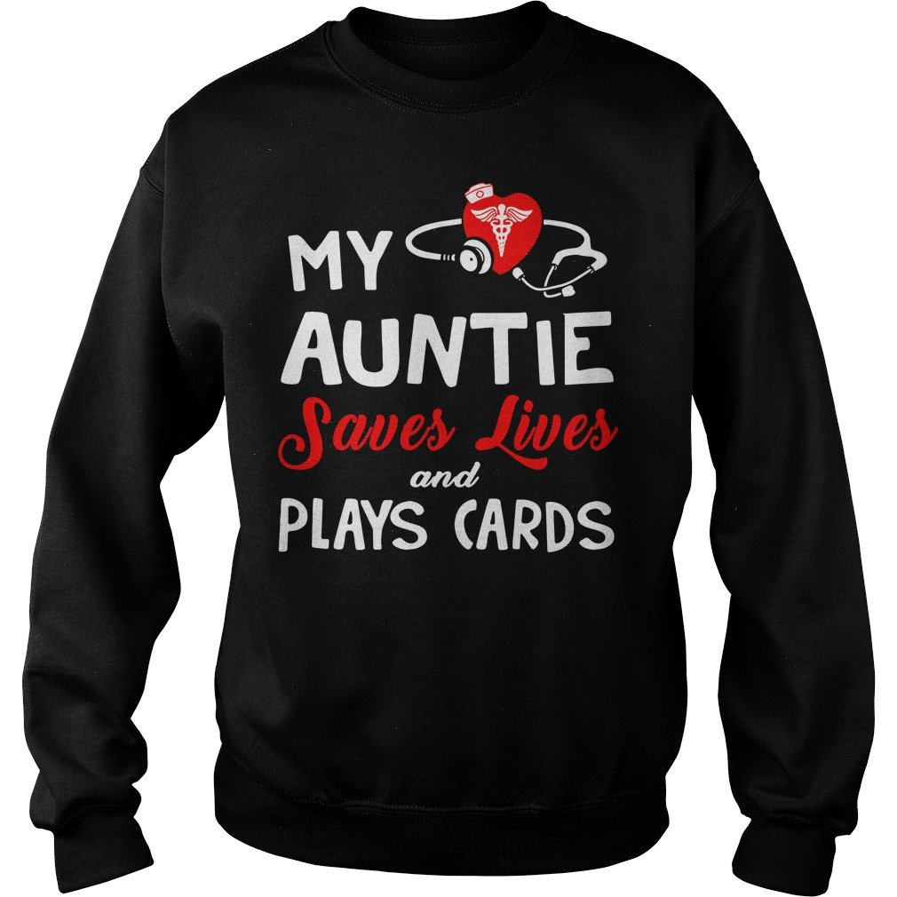 Stethoscope And Heart My Auntie Saves Lives And Plays Card Sweater