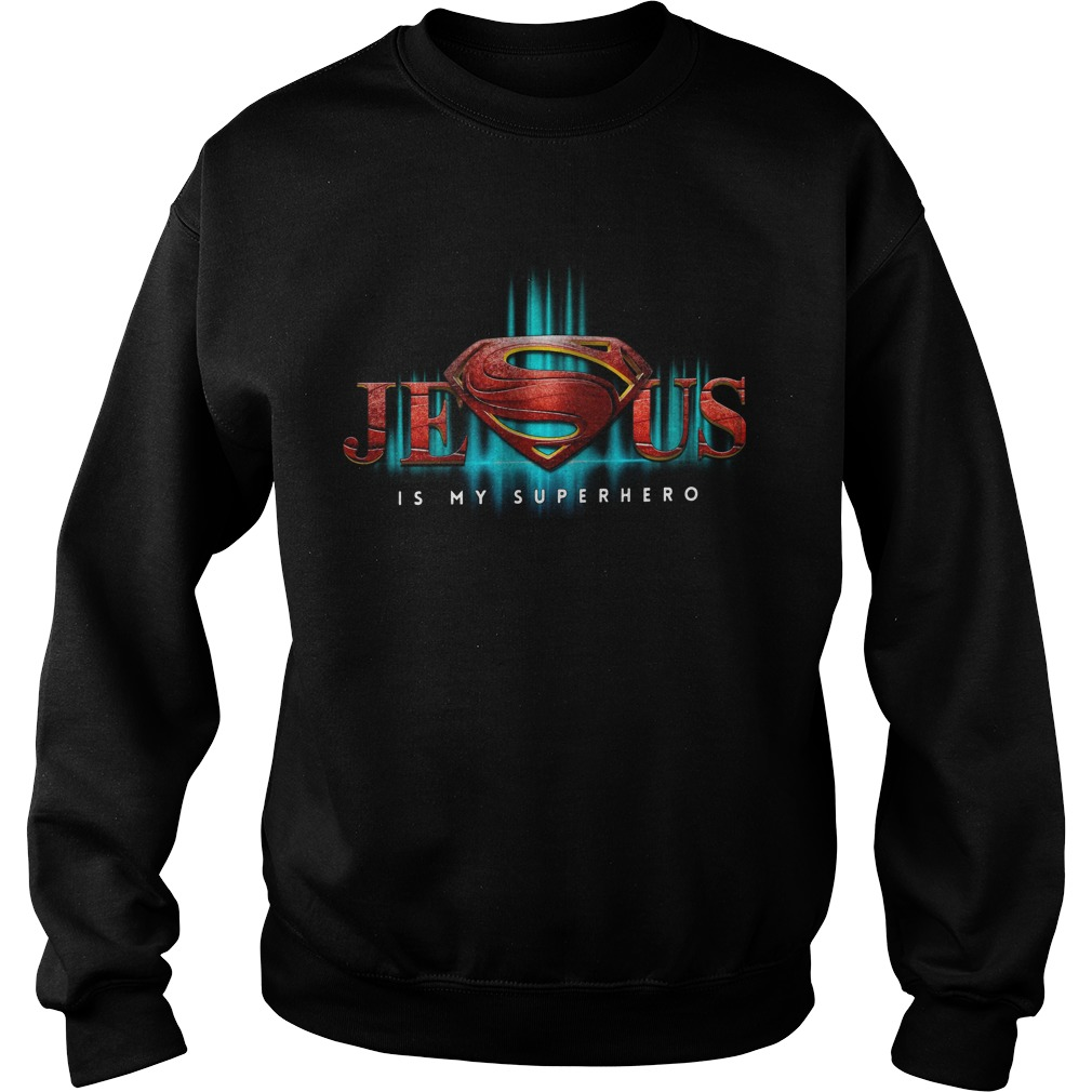 Superman Jesus Is My Superhero Sweater