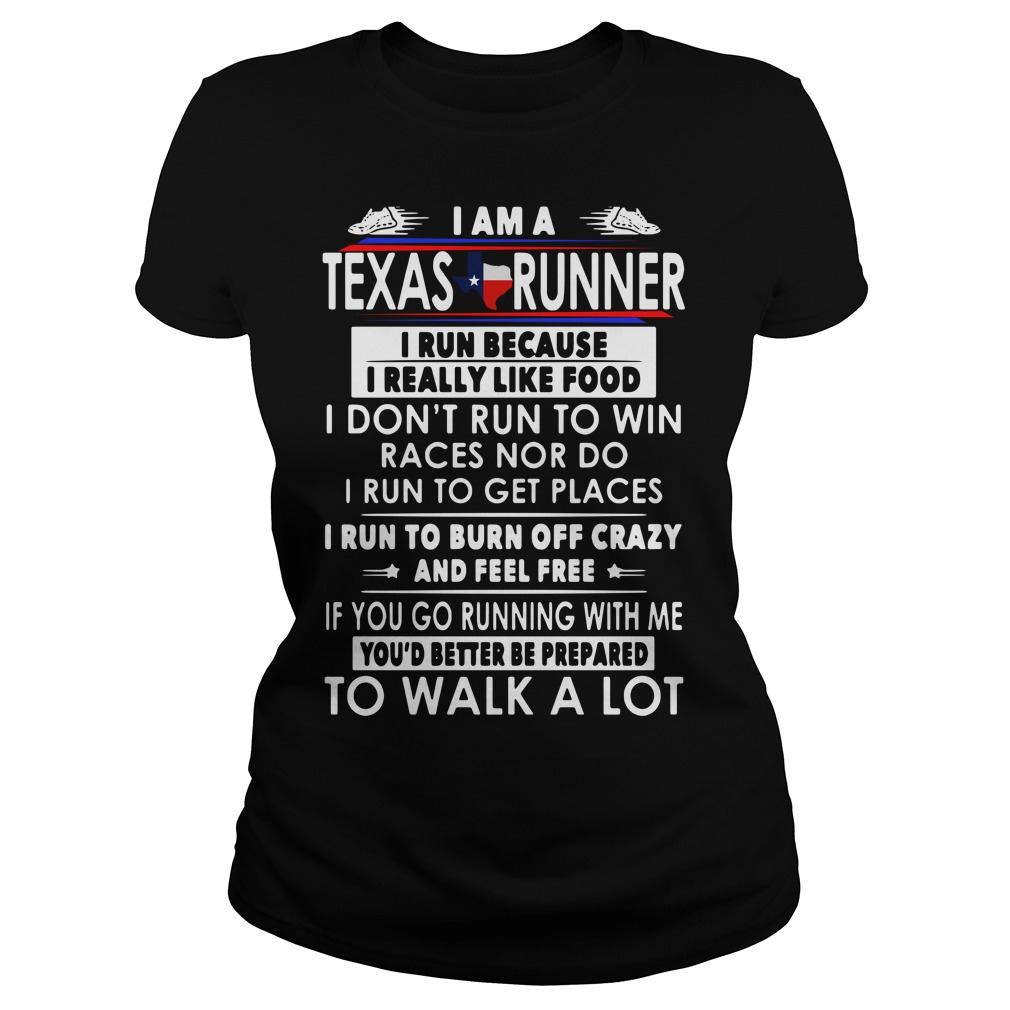 I Am A Texas Runner I Run Because I Really Like Food Ladies Tee