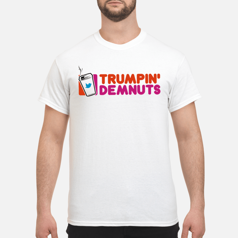 Trumpin' Demnuts Guy Tees