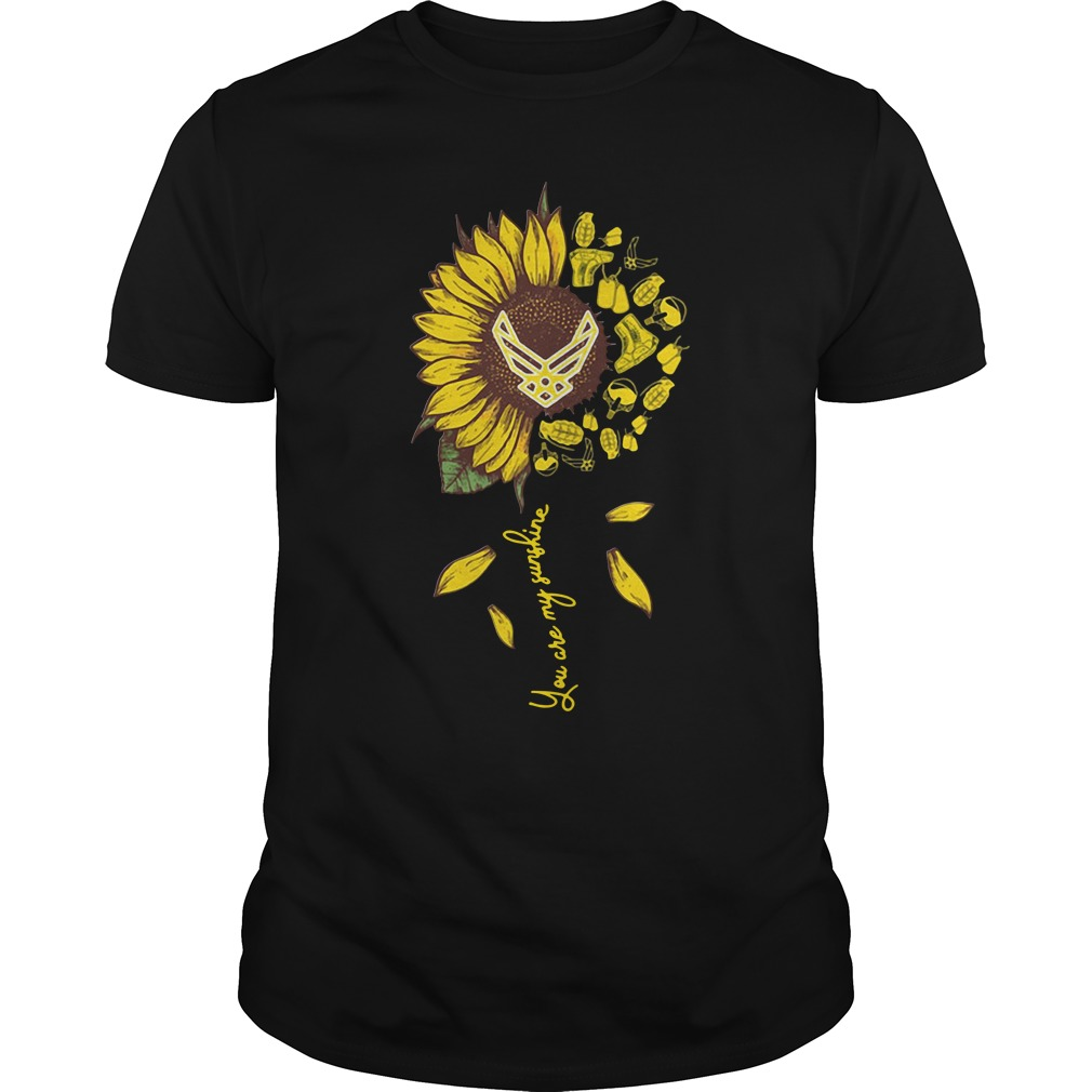 Us Air Force Sunflower You Are My Sunshine Guy Tees