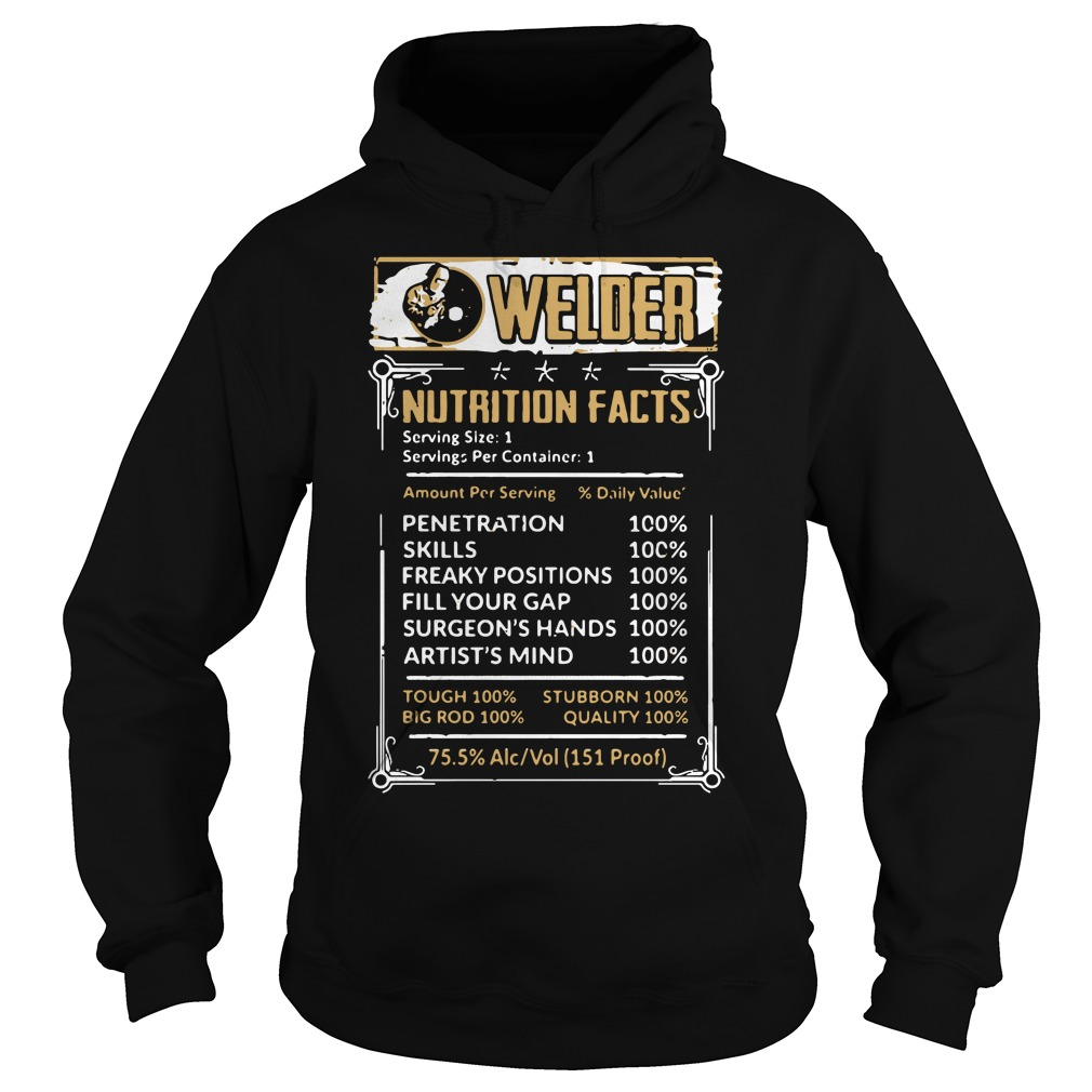 Welder Nutrition Facts Hoodie