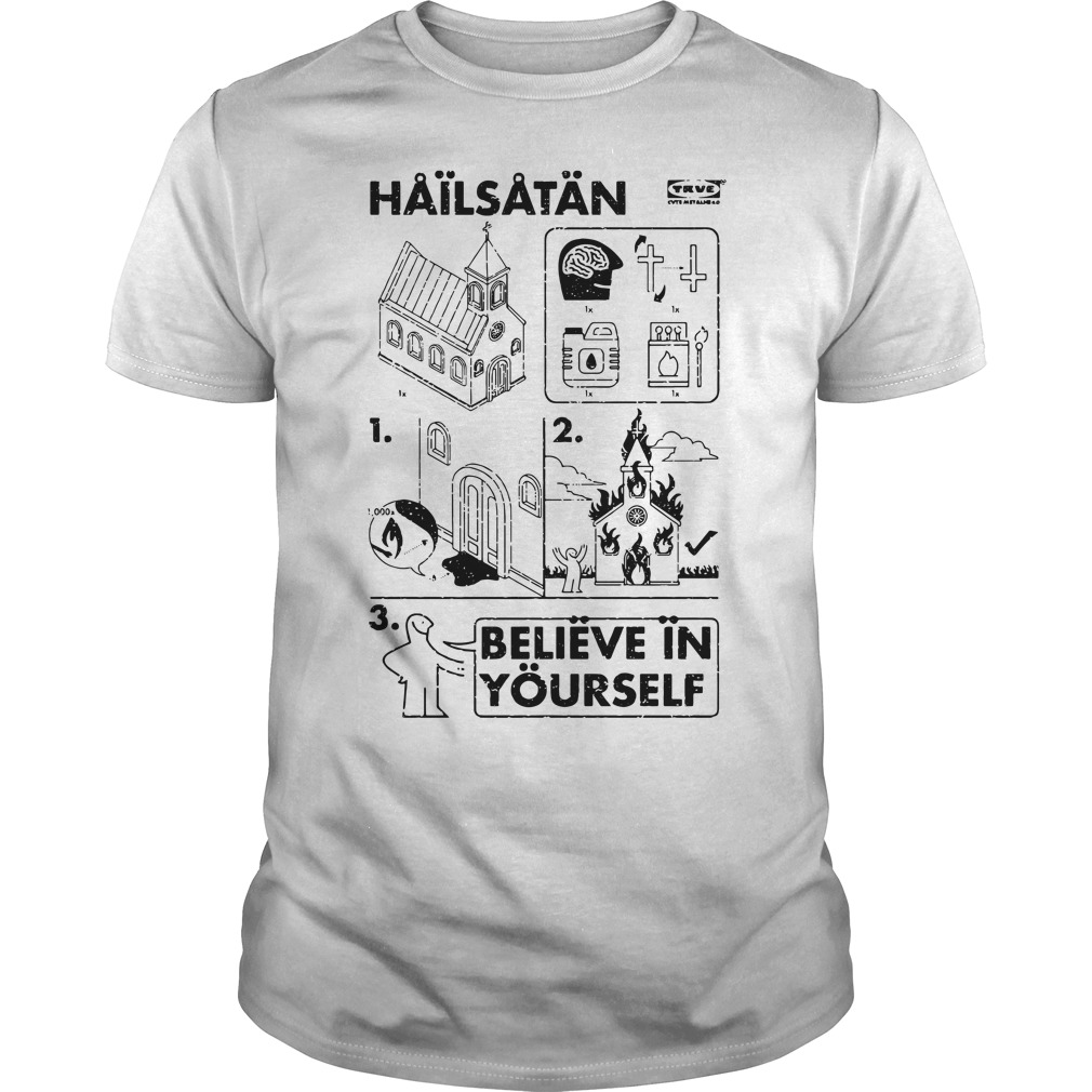 Church Hailsatan Believe In Yourself Guy Tees