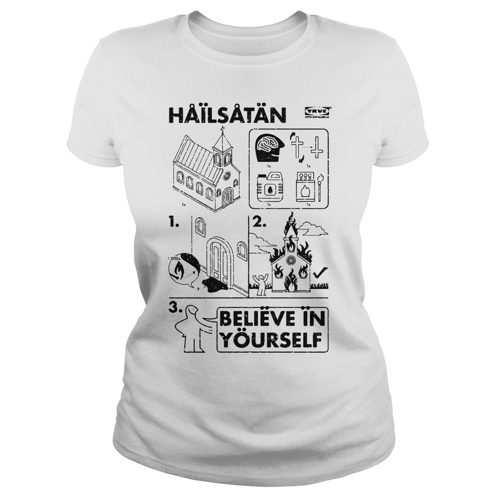 Church Hailsatan Believe In Yourself Ladies Tee